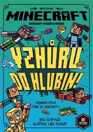 Minecraft Kroniky Woodswordu 3 - Vzhůru do hlubin