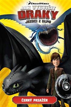 Obálka titulu Jak vycvičit draky - Jezdci z Blpu: Černý pasažér