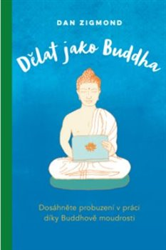 Dělat jako Buddha