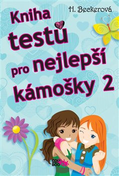 Obálka titulu Kniha testů pro nejlepší kámošky 2