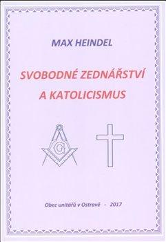 Obálka titulu Svobodné zednářství a katolicismus