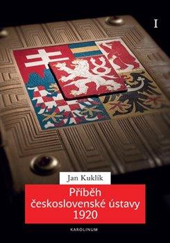 Obálka titulu Příběh československé ústavy 1920 I.