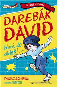 Darebák David: Hurá do oblak!