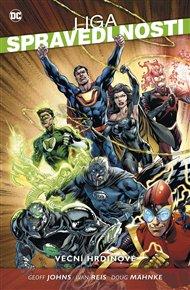 Liga spravedlnosti 5: Věční hrdinové