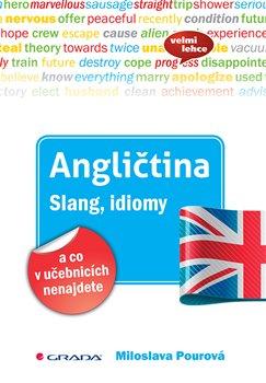 Obálka titulu Angličtina - Slang, idiomy a co v učebnicích nenajdete