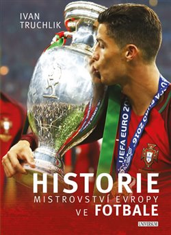 Obálka titulu Historie mistrovství Evropy ve fotbale