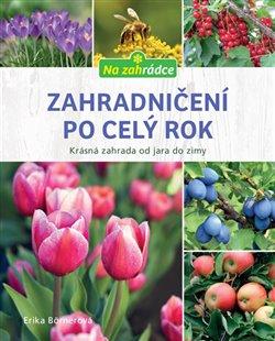 Obálka titulu Zahradničení po celý rok