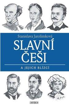 Obálka titulu Slavní Češi a jejich blízcí