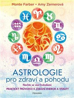 Obálka titulu Astrologie pro zdraví a pohodu