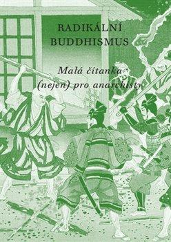 Obálka titulu Radikální buddhismus