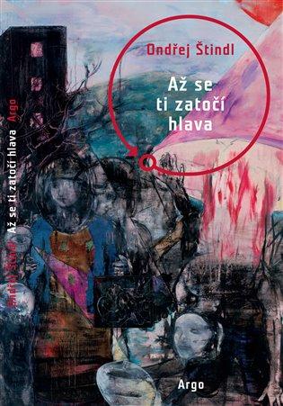 Až se ti zatočí hlava - Ondřej Štindl | Booksquad.ink