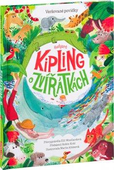 Obálka titulu Rudyard Kipling  o zvířátkách – Veršované povídky
