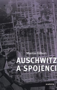 Obálka titulu Auschwitz a spojenci