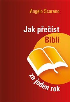 Obálka titulu Jak přečíst Bibli za jeden rok