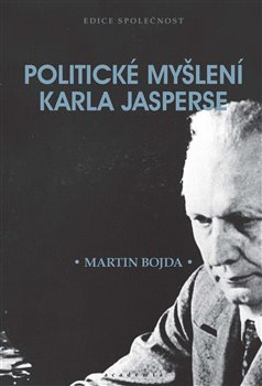 Obálka titulu Politické myšlení Karla Jasperse