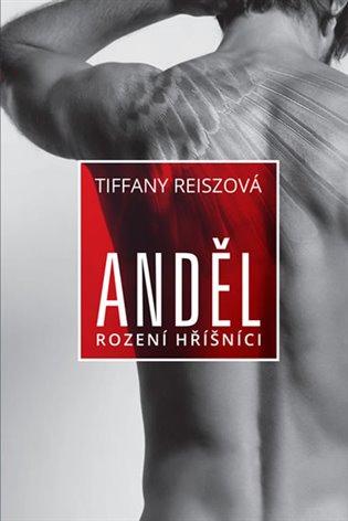 Anděl - Tiffany Reiszová | Booksquad.ink