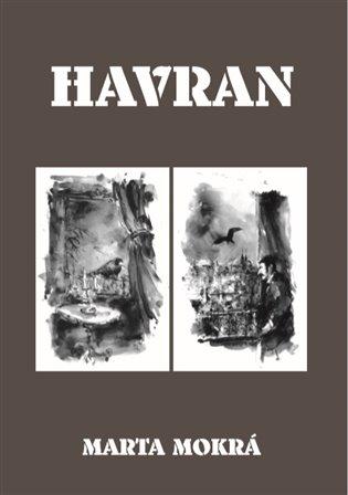 Havran - Marta Mokrá | Booksquad.ink