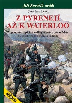 Obálka titulu Z Pyrenejí až k Waterloo