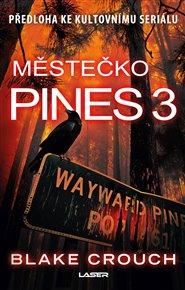 Městečko Pines 3