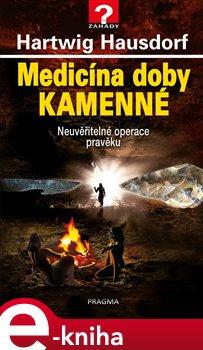 Obálka titulu Medicína doby kamenné