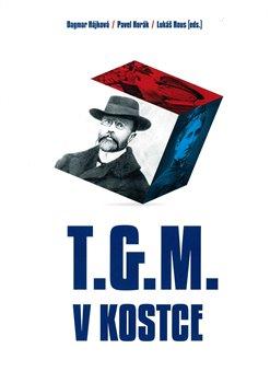 Obálka titulu T.G.M. v kostce