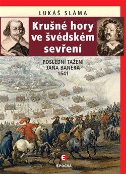 Obálka titulu Krušné hory ve švédském sevření