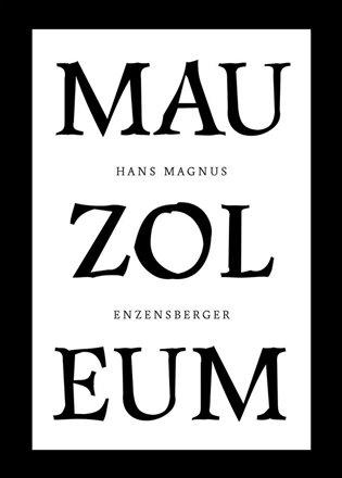 Mauzoleum - Hans Magnus Enzensberger | KOSMAS.cz - vaše ...