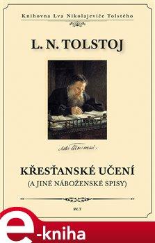 Obálka titulu Křesťanské učení a jiné náboženské spisy