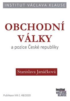 Stanislava Janáčková – Obchodní války a pozice ČR
