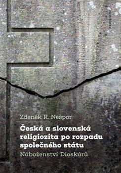 Obálka titulu Česká a slovenská religiozita po rozpadu společného státu