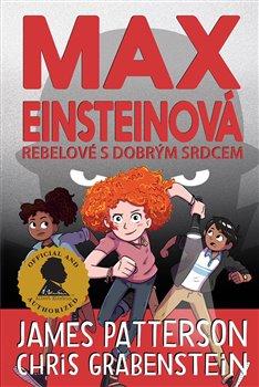Obálka titulu Max Einsteinová: Rebelové s dobrým srdcem