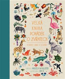 Obálka titulu Velká kniha pohádek o zvířatech