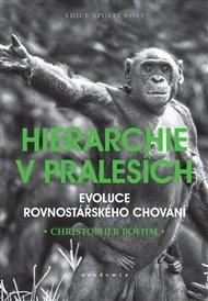 Hierarchie v pralesích