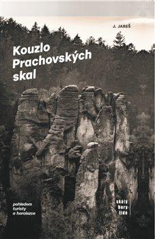 Obálka titulu Kouzlo Prachovských skal