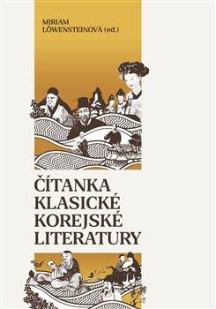 Obálka titulu Čítanka klasické korejské literatury