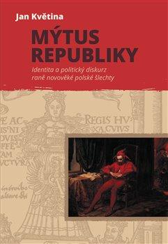Obálka titulu Mýtus republiky