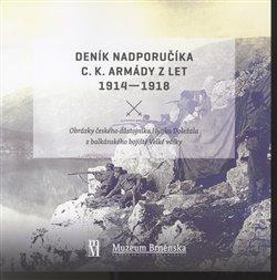 Obálka titulu Deník nadporučíka c.k. armády z let 1914 - 1918