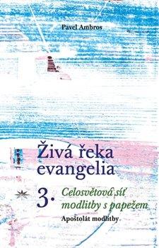 Obálka titulu Živá řeka evangelia 3.