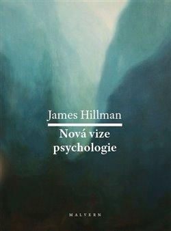 Obálka titulu Nová vize psychologie