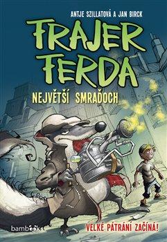 Obálka titulu Frajer Ferda - Největší smraďoch