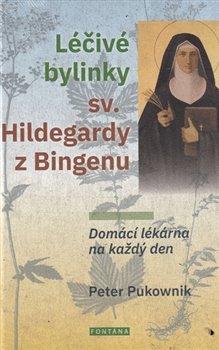 Léčivé bylinky sv. Hildegrdy z Bingenu