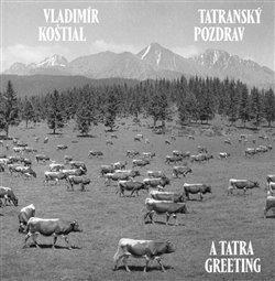Obálka titulu Tatranský pozdrav/A Tatra Greeting