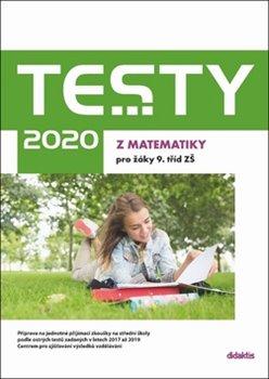 Obálka titulu Testy 2020 z matematiky pro žáky 9. tříd ZŠ