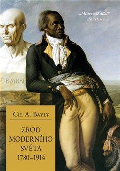 Obálka titulu Zrod moderního světa 1780–1914