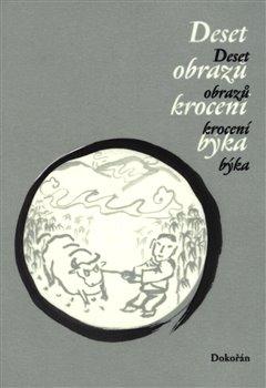 Obálka titulu Deset obrazů krocení býka