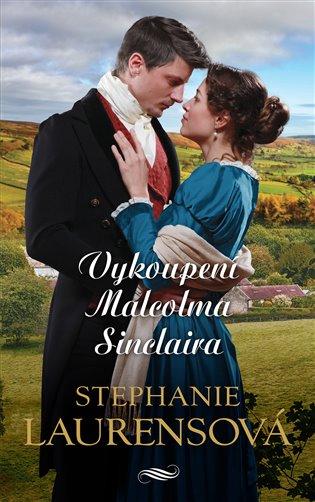 Vykoupení Malcolma Sinclaira - Stephanie Laurensová   Booksquad.ink