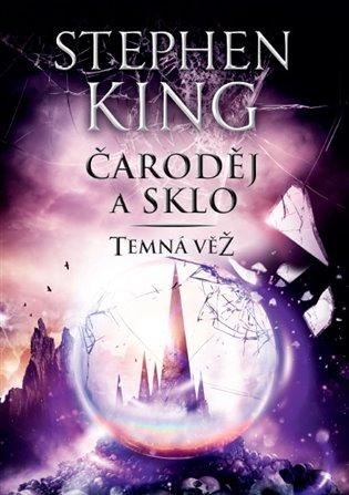 Temná věž IV. - Čaroděj a sklo - Stephen King   Booksquad.ink