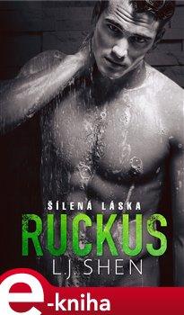 Obálka titulu Ruckus: Šílená láska