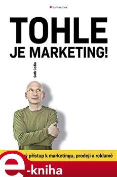 Obálka titulu Tohle je marketing!