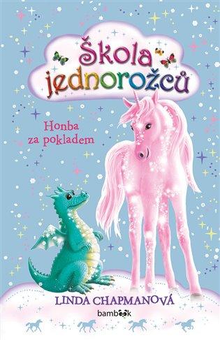 Škola jednorožců - Honba za pokladem - Linda Chapmanová | Booksquad.ink
